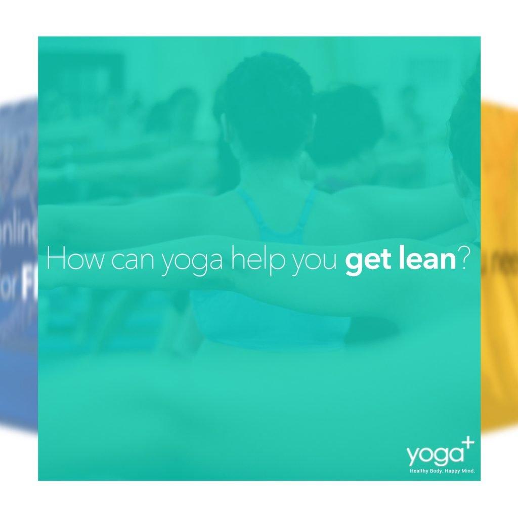 yoga+ Get Lean Program 1